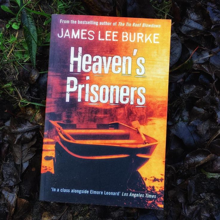 And Weu0027re Onto The Second Book Of A Series I Havenu0027t Actually Started On As  Yet. But U0027Heavenu0027s Prisonersu0027 By James Lee Burke Was Going For A Song   And  Even ...