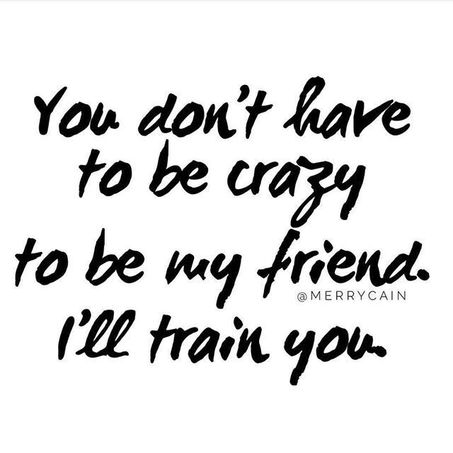 Pin By Christine Elisabeth Mikkelsen On Quotes Crazy Friend Quotes Hello Quotes Friends Quotes Funny