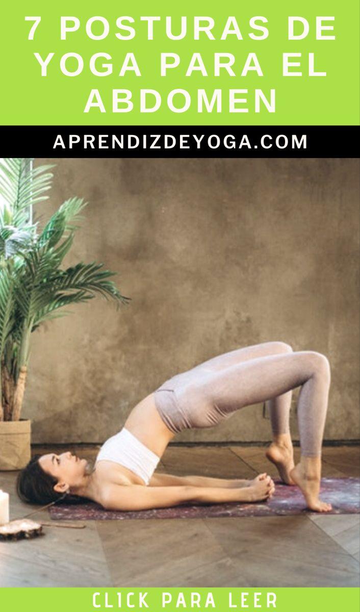 Abdomen Plano Con 7 Posturas De Yoga Posturas De Yoga Posturas De Yoga Para Principiantes Anatomía De Yoga