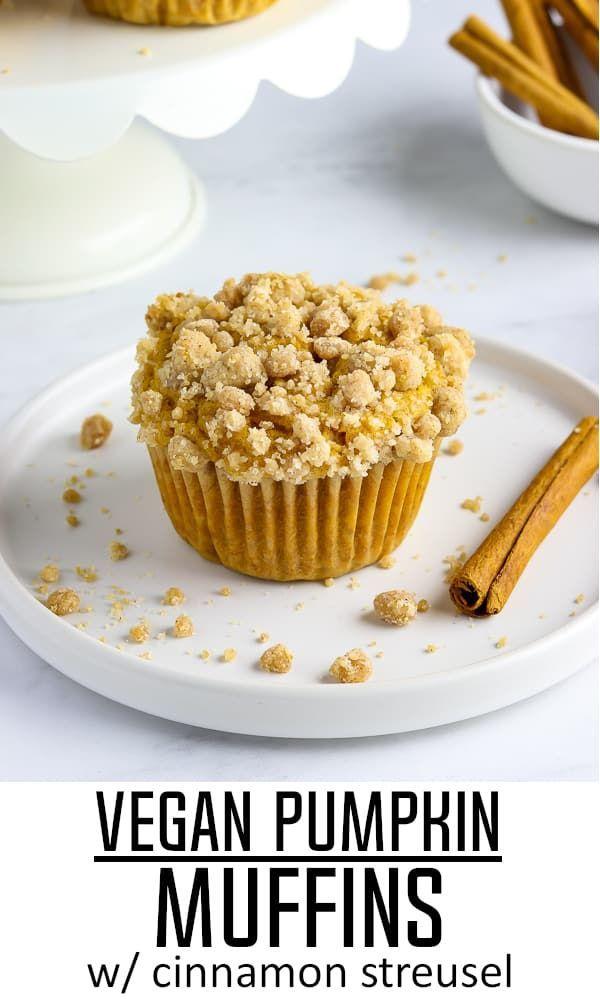 Vegan Pumpkin Muffins With Cinnamon Streusel Recipe Vegan Pumpkin Muffins Vegan Dessert Recipes Vegan Pumpkin
