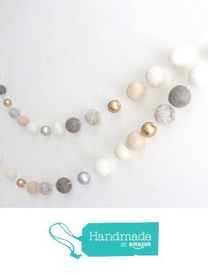 """Neutral Luxe"" Handmade Felt Ball Garland by Sheep Farm Felt- White, Ivory, Cream, Gray, Gold and Silver Wool and Wood Felt Ball Metallic garland from Sheep Farm Felt https://www.amazon.com/dp/B01EIE7ZKG/ref=hnd_sw_r_pi_dp_7n3RxbM8EDVTH #handmadeatamazon"