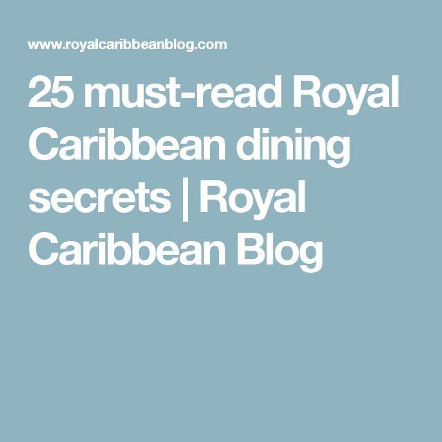 25 must-read Royal Caribbean dining secrets | Royal Caribbean Blog