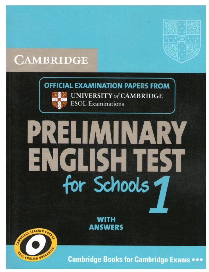 Cambridge Preliminary English Test 1 for shools