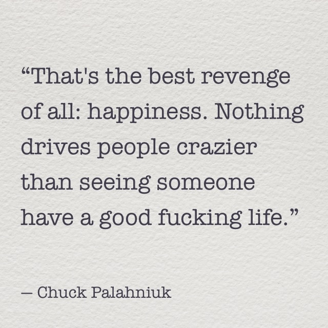best all things chuck palahniuk images book happiness as revenge chuck palahniuk quote