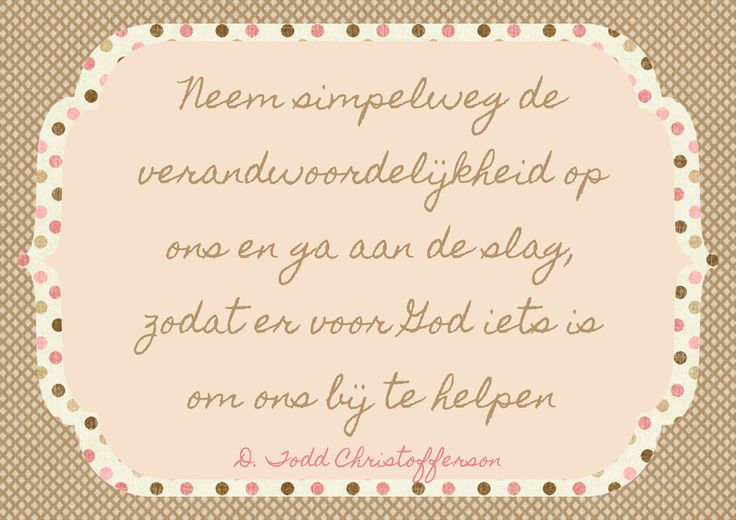Quote D. Todd Christofferson, Algemene Conferentie oktober 2014