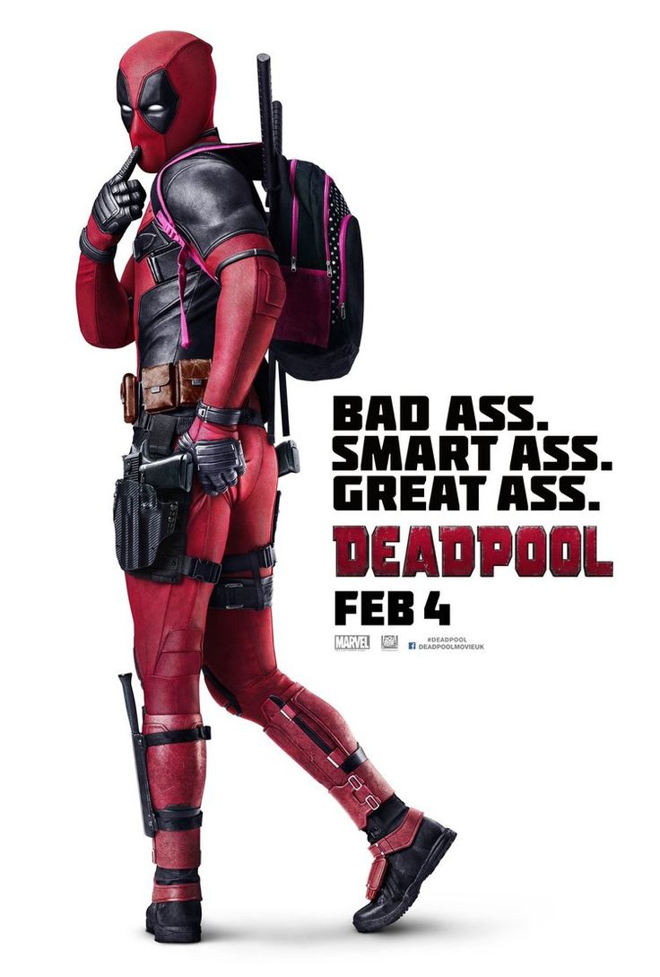 New International Poster for DEADPOOL - Bad Ass Smart Ass Great Ass