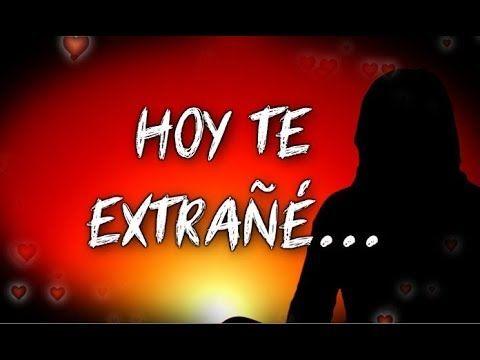 HOY ME HICISTE MUCHA FALTA ♥♥ Mensaje de Amor - Romántico par Ti ♥ ÁBRELO! ♥ - YouTube