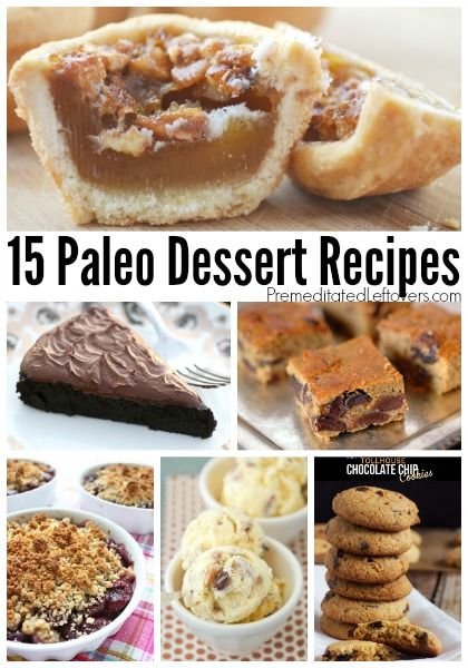 15 Paleo Dessert Recipes - A collection of delicious paleo dessert recipes that you can easily make yourself. Includes list of commonly used ingredients.