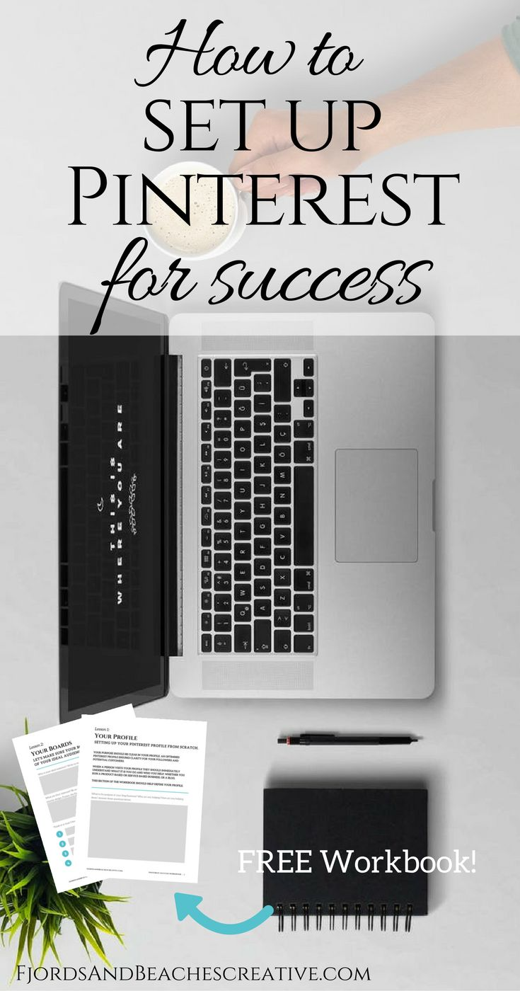 How to set up Pinterest for Success, how to use Pinterest, pinterest tips, pinterest help, guide to pinterest, pinterest success