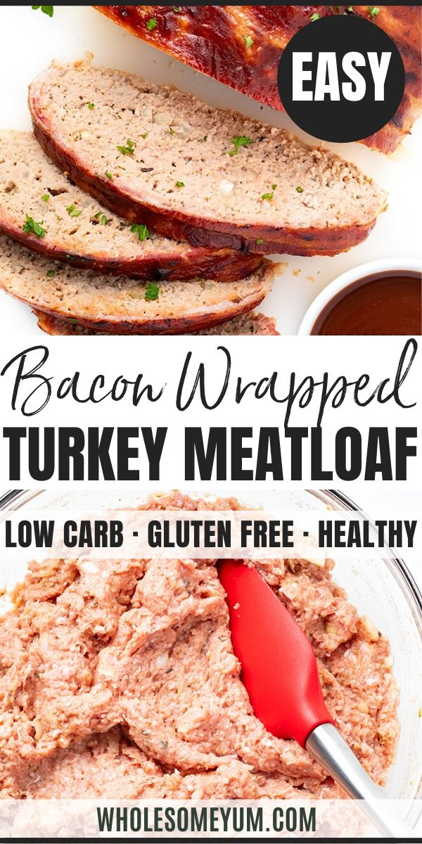 Bacon Wrapped Low Carb Keto Turkey Meatloaf Recipe The Whole Family Will Love This Keto Turkey Meatl In 2020 Turkey Meatloaf Recipes Meatloaf Recipes Turkey Meatloaf