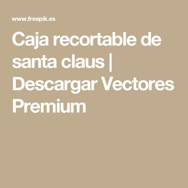 Caja recortable de santa claus | Descargar Vectores Premium