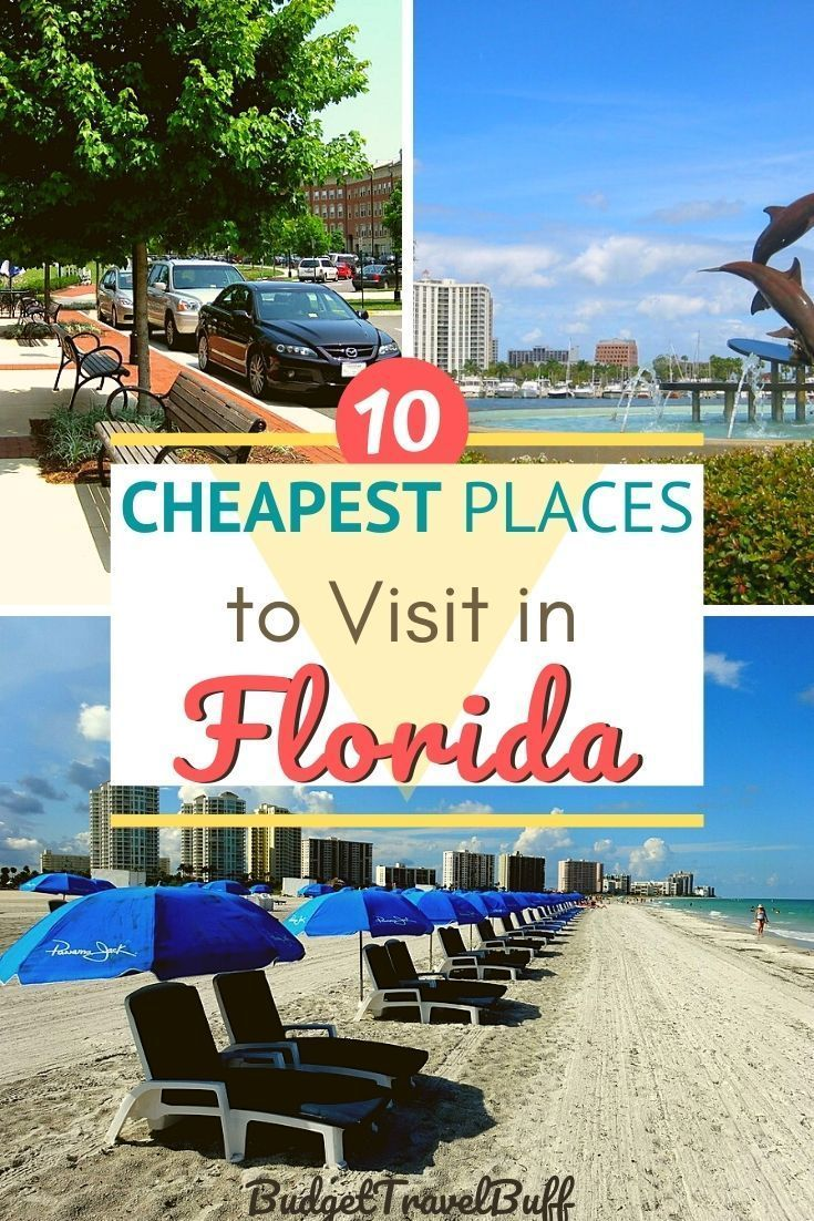 10 Cheapest Places To Visit In Florida Budgettravelbuff Cheap Places To Visit Florida Travel Guide Places To Visit