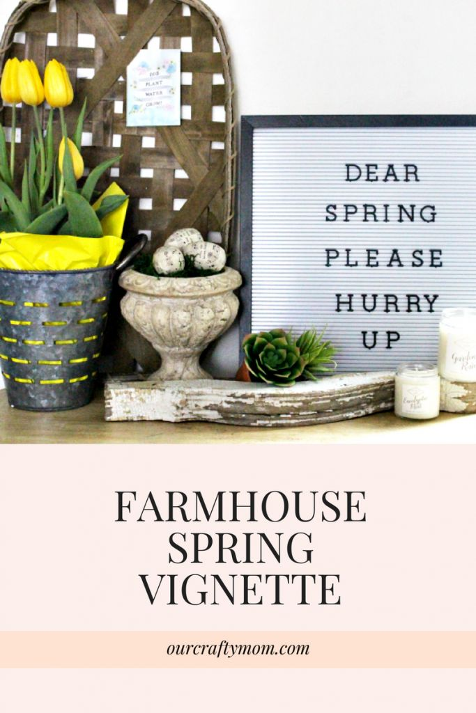 Create A Pretty Farmhouse Spring Vignette With Tulips Our Crafty Mom #spring #tulips #letterboard