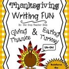 Looking for a great Thanksgiving activity that reinforces Writing Common Core Standards for this holiday season?  Well, here it is….and it's FREE!  ...