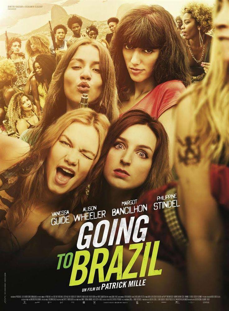 Going to Brazil (Patrick Mille) 2017 Film, Film français