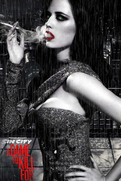 Eva Green | Sin City: A Dame to Kill For | By Frank Miller  Robert Rodriguez | Watch trailer now at miramax.com
