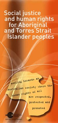 Aboriginal Lanrights:     Social Justice and human rights for Aboriginal and Torres Strait Islander peoples