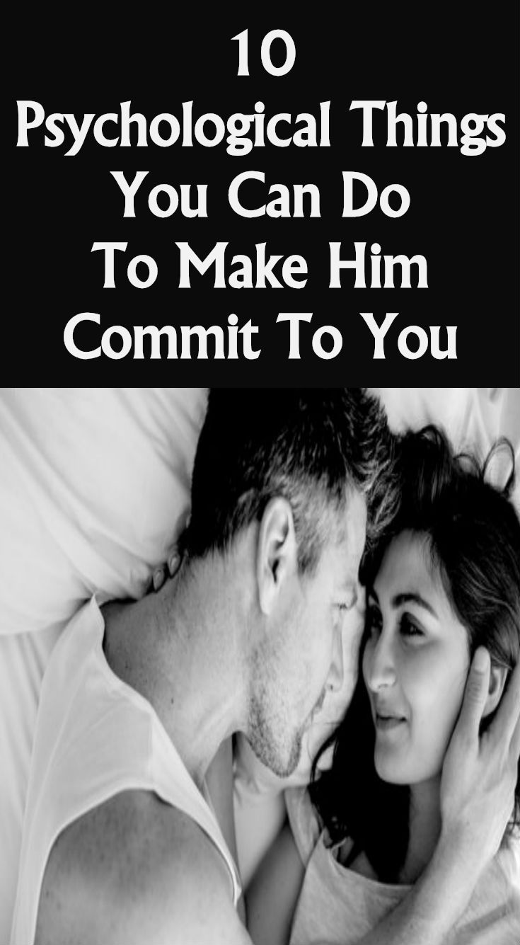 how to make him commit to you