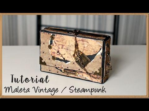 Tutorial Maleta Vintage / Steampunk - YouTube