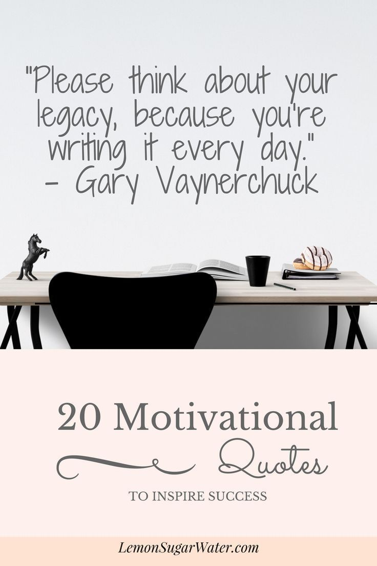 20 motivational quotes to inspire success