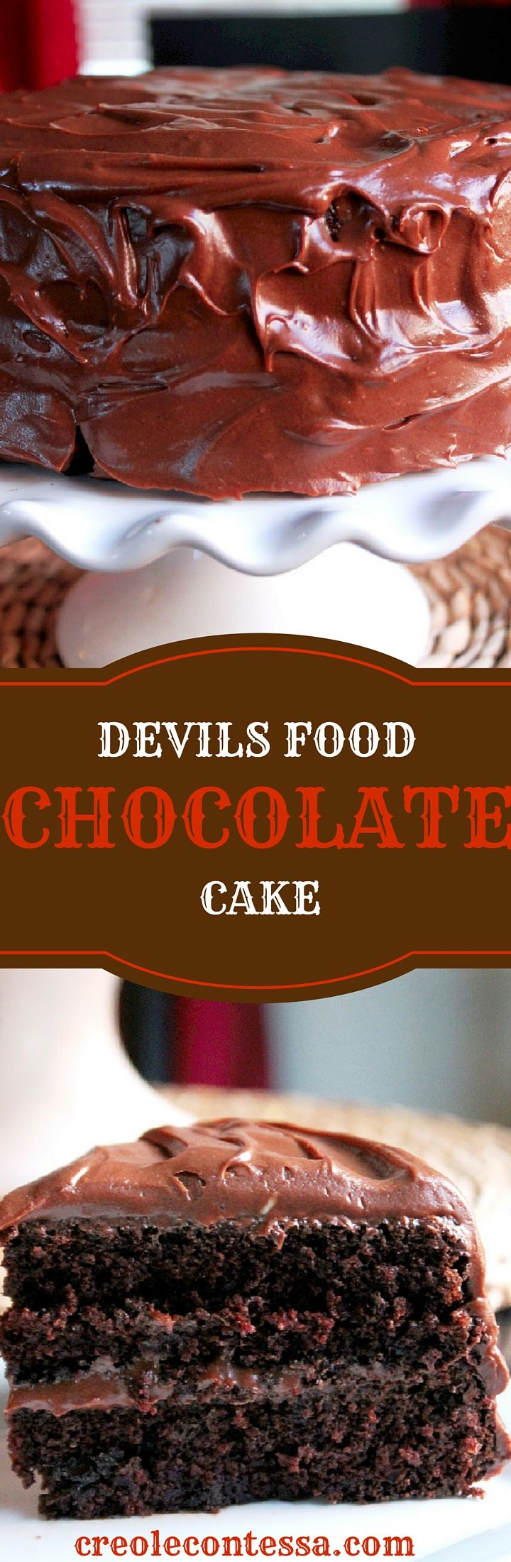 Devil's Food Chocolate Cake with Chocolate Buttercream Cream Cheese Frosting - Creole Contessa