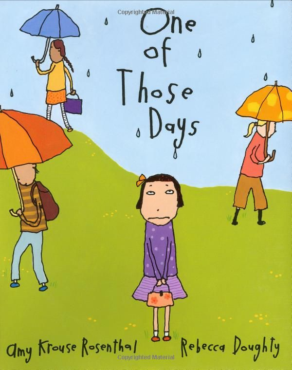One Of Those Days by Amy Krouse Rosenthal and Rebecca Doughty #feelings