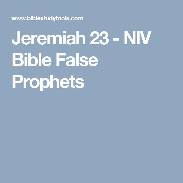 Jeremiah 23 - NIV Bible False Prophets