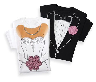 @Missy White Bride and Groom tees - informal dress rehearsal? JUSTIN WOULD LOVE THIS!!! HAHA