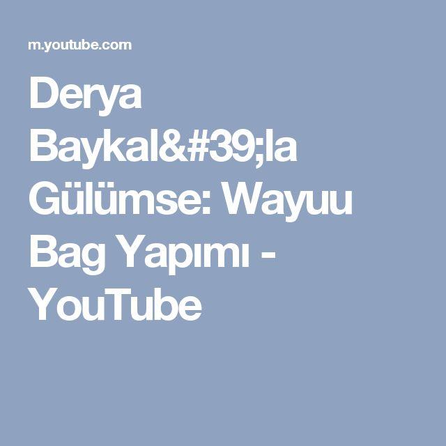 Derya Baykal'la Gülümse: Wayuu Bag Yapımı - YouTube
