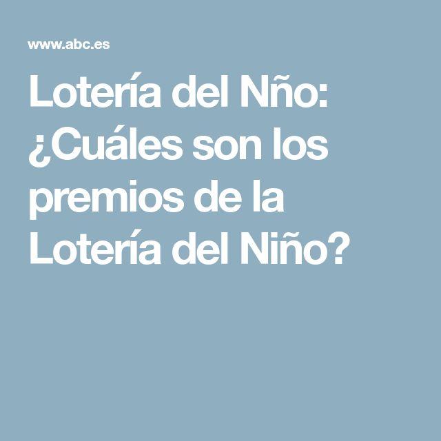 Lotería del Nño: ¿Cuáles son los premios de la Lotería del Niño?