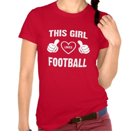 THIS GIRL LOVES FOOTBALL