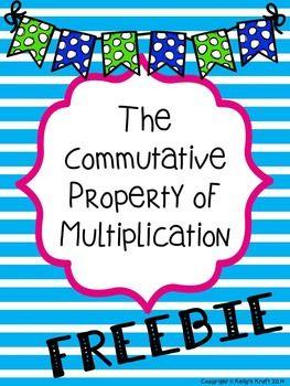 Commutative Property of Multiplication FREEBIE
