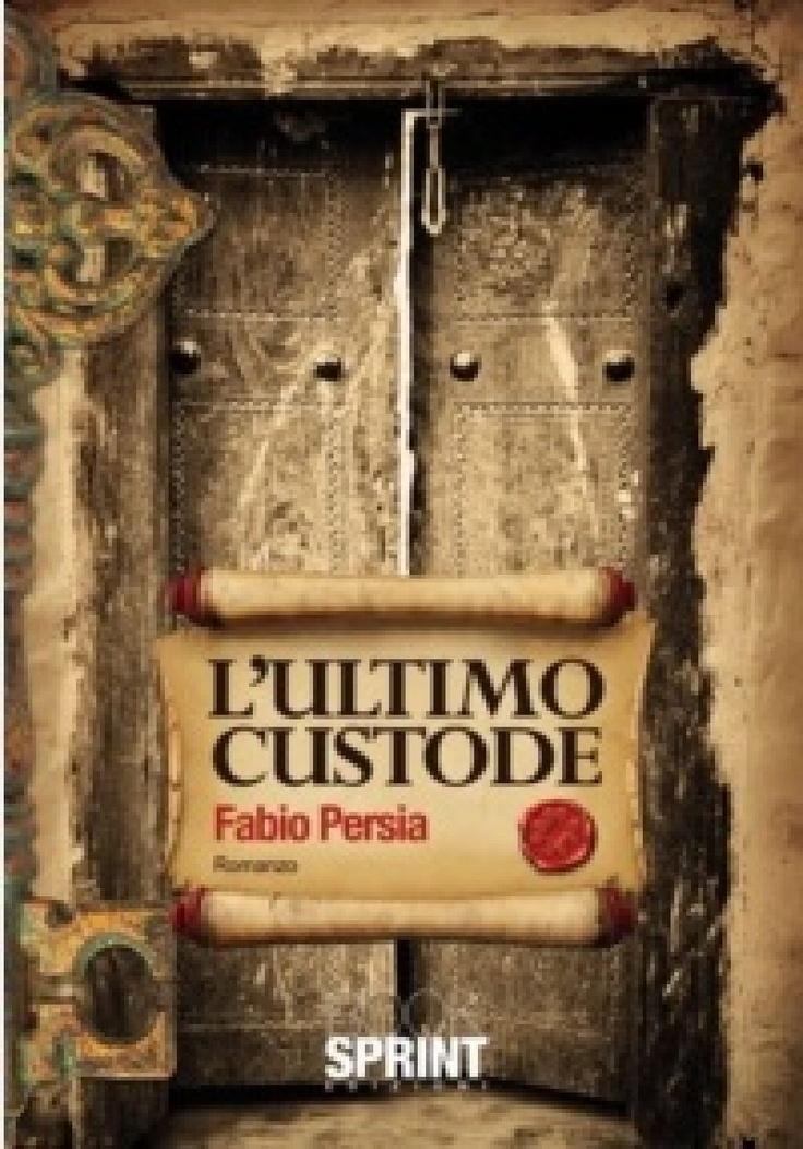 """Recensione del romanzo giallo """"L'ultimo custode"""" di Fabio Persia"""