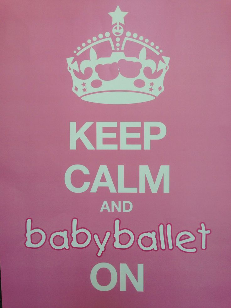 Keep Calm and babyballet on!