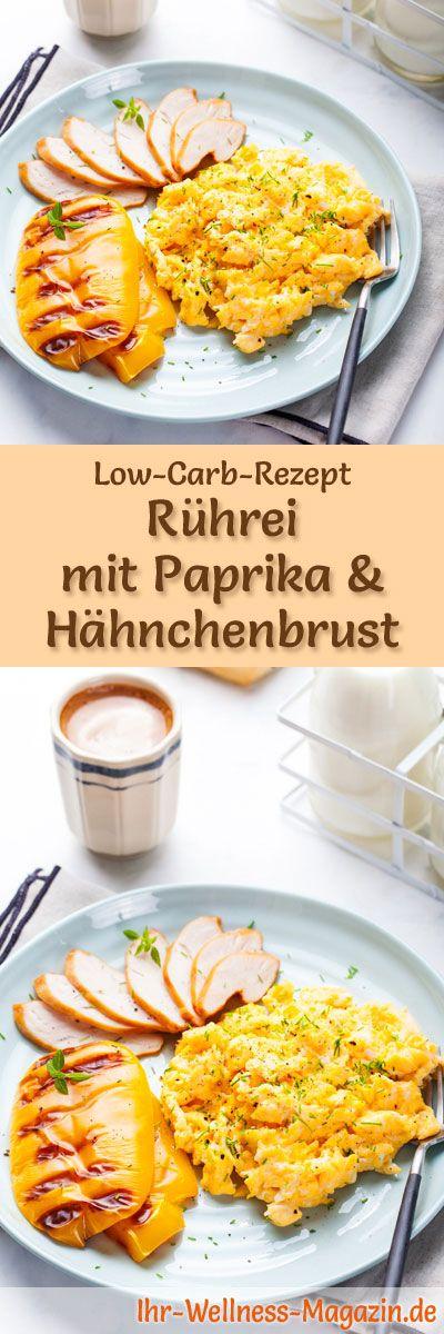 Low Carb Rezept für Rührei mit Paprika und Hähnchenbrust: Low Carb Carbs …   – Low Carb Frühstück – Rezepte