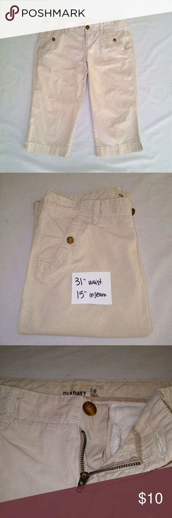 OLD Navy Lt. Khaki Capris Slightly Stretchy Lightweight Cream Colored Khaki Old Navy Capris with Button Pockets. Women's 6. In excellent used condition. From a smoke free home. Make an offer! BUNDLE & Automatically Get 20% Off on 2+ Items.  New Feature Alert: Bundle one or more items and I'll make you a customized awesome offer! Just bundle and wait for my offer... Up to 40% off - the bigger the bundle the bigger the savings! *2017 SUGGESTED USER* Old Navy Pants Capris
