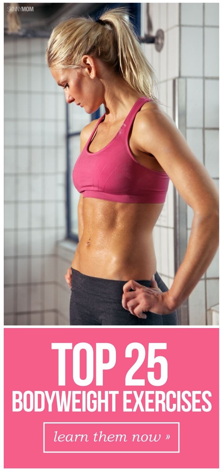 No gym? No problem! Here are our top 25 bodyweight moves with video demonstration!