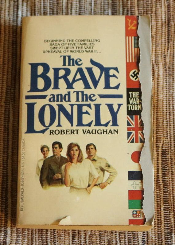 The Brave and The Lonely Robert Vaughan 1982