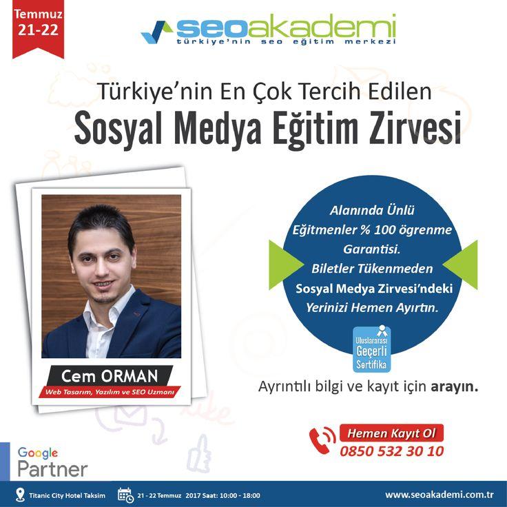 21 - 22 Temmuz 2017 tarihlerinde SEO Akademi'nin düzenlemiş olduğu Sosyal Medya Eğitim Zirvesi'nde Sosyal Medya ve Dijital Pazarlama Eğitimi vereceğim. Kayıt olmak için: www.sosyalmedyaegitimzirvesi.com www.cemorman.com.tr