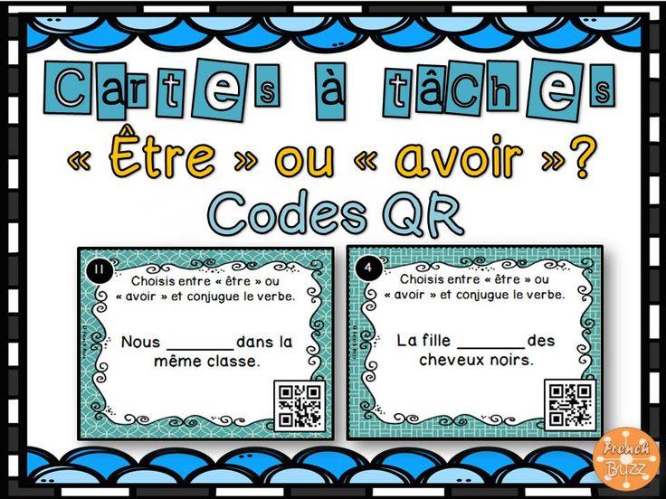 Cartes à tâches sur les verbes «être» et «avoir». Les élèves doivent choisir le bon verbe puis le conjuguer. 40 cartes au total. AVEC codes QR.