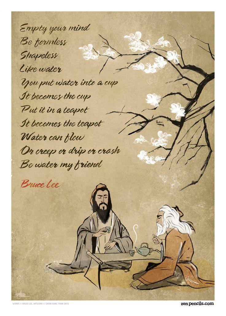 Zen Pencils; BRUCE LEE: Be water, my friend