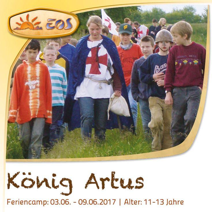 Das EOS Feriencamp - König Artus für 11-11-Jährige findet von 03.06.-09.06.17 in Leiselheim am Kaiserstuhl statt. Preis: 300,- Euro. Weitere Infos erhalten Sie auf unserer Webseite. #EOS #Feriencamp