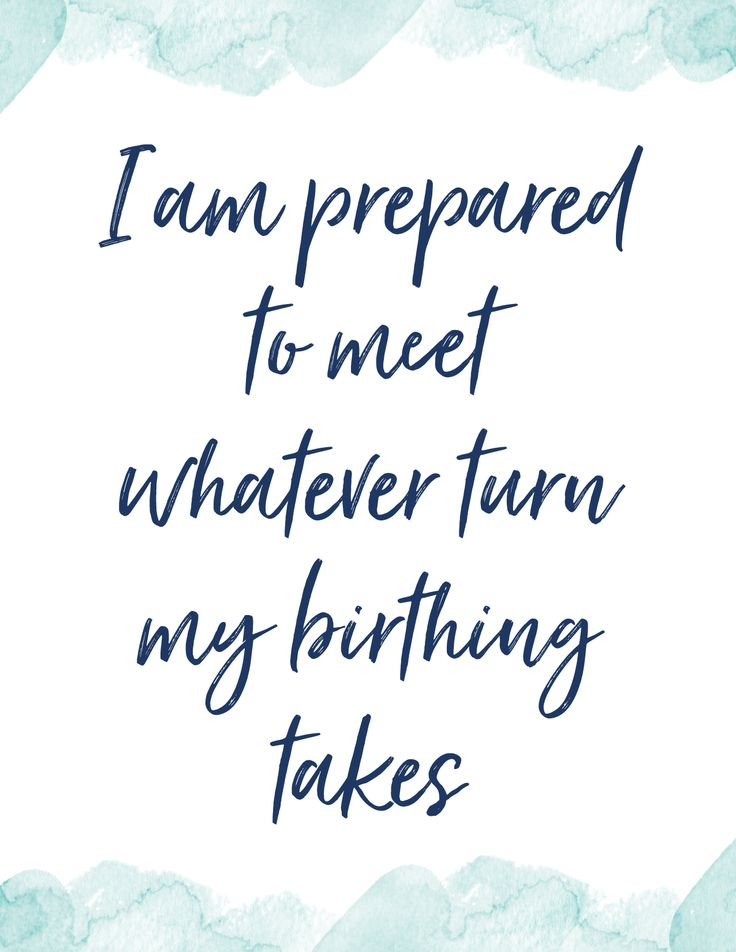 """FREE Printable HypnoBirthing Affirmations """"I am prepared to meet whatever turn m…"""
