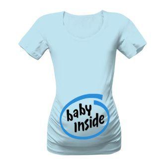 """Těhotenské tričko s potiskem Baby inside. Těhotenské tričko pro všechny maminky, které se v nejbližších měsících chystají přivést na svět nového člena své rodiny, má rozhodně styl. Veselý nápis """"Baby inside"""", který je parodií na značku Intel, ale pochopí nejen počítačoví geeci."""