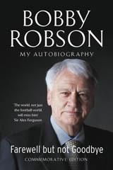 Farewell But Not Goodbye - Updated Edition Bobby Robson
