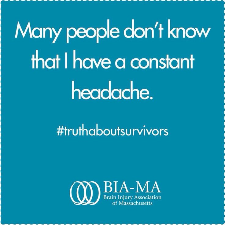 Many people don't know I have a constant headache.