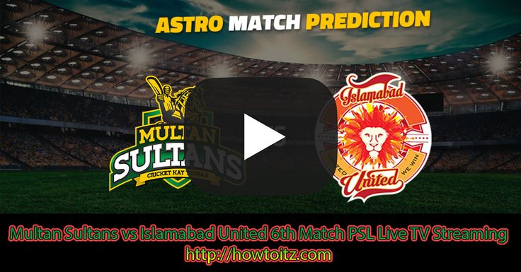 Multan Sultans versus Islamabad United sixth T20 Live Cricket Score, Live Streaming and TV Channel 2018. PSL – Pakistan Super League 2018 sixth T20 coordinate between Multan Sultans v Islamabad United on February 25 at Dubai International Stadium in UAE; the match begins at 11:30 AM GMT.