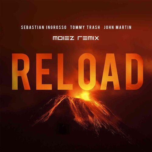 Sebastian Ingrosso & Tommy Trash Feat. John Martin – Reload (Vocal Mix) [Moiez Remix] FREE DOWNLOAD! #edm #progressivehouse #housemashup #sebastianingrosso #tommytrash #houseremix