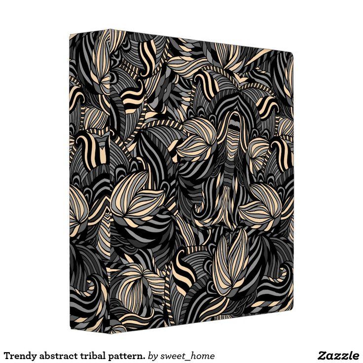 Trendy abstract tribal pattern. binder  Trendy abstract tribal pattern. For home design and decor. Beautiful home accessories ideas. Luxury elegant style.