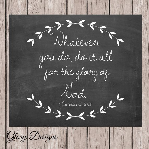 Bible verse, Scripture Art, scripture printable, 1 Corinthians 10:31, Bible… More